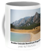 Boulder Flatirons Beachfront Property Poster White Coffee Mug