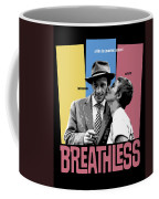 Breathless Movie Poster Coffee Mug