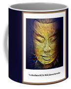 Buddhas Mind Coffee Mug