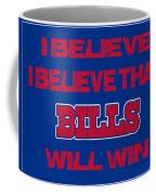 Buffalo Bills I Believe Coffee Mug