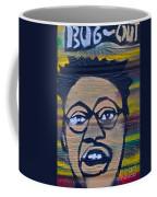 Bug Out Coffee Mug