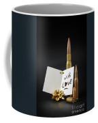 Bullets For You Coffee Mug