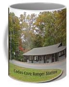 Cades Cove Ranger Station Coffee Mug