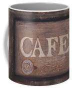 Cafe Sign Coffee Mug