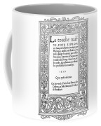 Cartouches, 1537 Coffee Mug