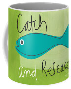 Catch And Release Coffee Mug by Linda Woods