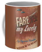 Chandler: Farewell, 1940 Coffee Mug