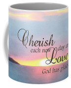 Cherish Love Coffee Mug by Lori Deiter