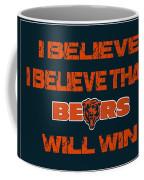 Chicago Bears I Believe Coffee Mug