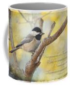 Chickadee With His Prize And Verse Coffee Mug