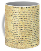 Children Learn What They Live Quote Coffee Mug