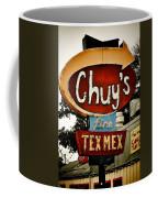 Chuy's Sign 2 Coffee Mug