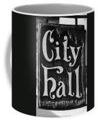 City Hall Sign Coffee Mug