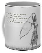 Clothed Me With Joy Coffee Mug