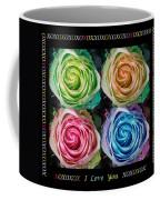 Colorful Rose Spirals With Love Coffee Mug