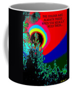 Colors Are There Coffee Mug