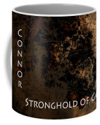 Connor - Stronghold Of God Coffee Mug