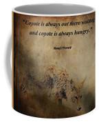 Coyote Proverb Coffee Mug