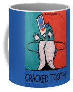 Cracked Tooth Coffee Mug