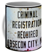 Criminal Registration Required Absecon City Nj Coffee Mug