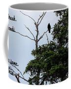 Crow - Black  Bird - Loud Call Coffee Mug