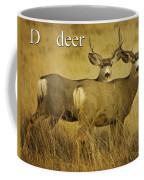 D Is For Deer Coffee Mug