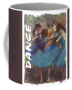 Dance By Degas Coffee Mug