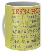 Definition Of Teenagers Coffee Mug