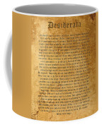 Desiderata Coffee Mug by Kurt Van Wagner