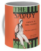 Design For The Front Cover Of 'the Savoy Complete In Three Volumes' Coffee Mug