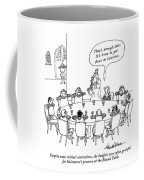 Despite Some Initial Reservations Coffee Mug