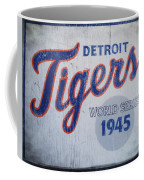 Detroit Tigers Wold Series 1945 Sign Coffee Mug