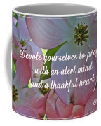 Devote Yourselves Coffee Mug