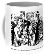 Dickie And I Were So Relieved To Hear That Coffee Mug