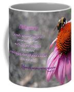 Diligence Coffee Mug