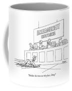 Neither The Time Nor The Place Doug Coffee Mug