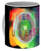 Diverse Universe Coffee Mug