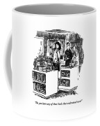 Do You Have Any Of Those Books That Understand Coffee Mug