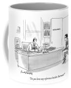 Do You Have Any References Besides Batman? Coffee Mug