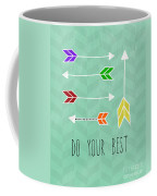 Do Your Best Coffee Mug by Linda Woods