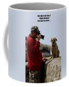 Dog Being Photographed Coffee Mug