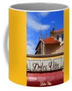Dolce Vita Cafe In Saint-raphael France Coffee Mug