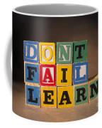 Dont Fail Learn Coffee Mug
