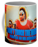 Dont Touch The Wigs Coffee Mug