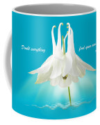 Doubt Everything - Find Your Own Light Coffee Mug