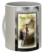 Dragonfly Birthday Card Coffee Mug by Carolyn Marshall
