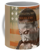 Dream Or Prophecy - Dr Rev Martin  Luther King Jr Coffee Mug by Reggie Duffie
