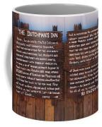 Dutchman's Inn Coffee Mug