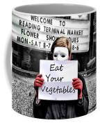 Eat Your Vegetables Coffee Mug