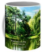 Ecclesiastes 3 11 He Hath Made Everything Beautiful Coffee Mug by Susan Savad